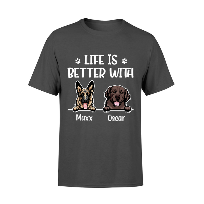 Custom T Shirt, Life Is Better With Dogs Custom Gift For Dogs Lovers