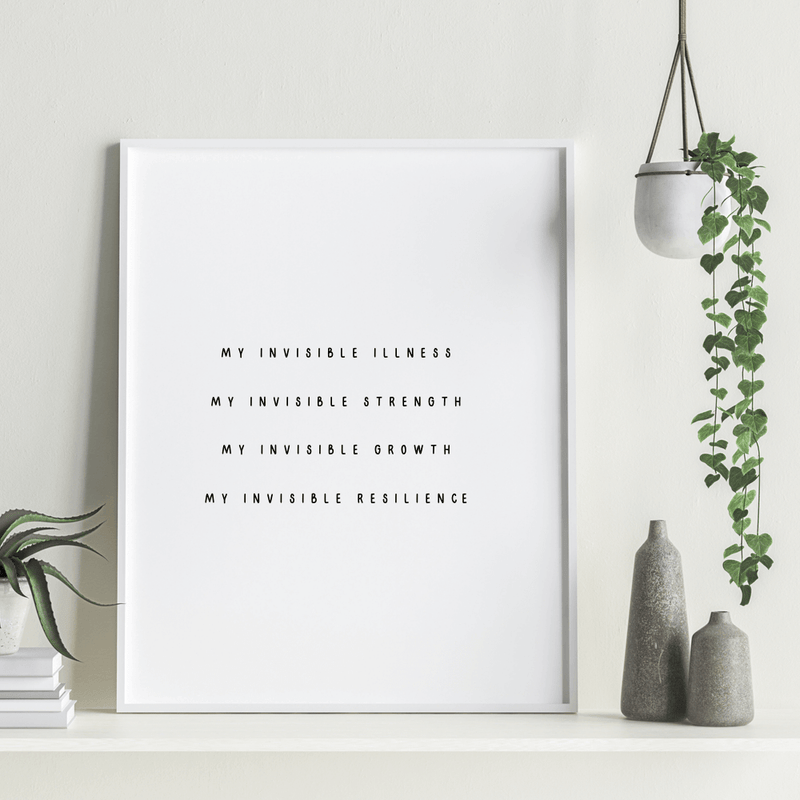 My Invisible Illness Printable Wall Art