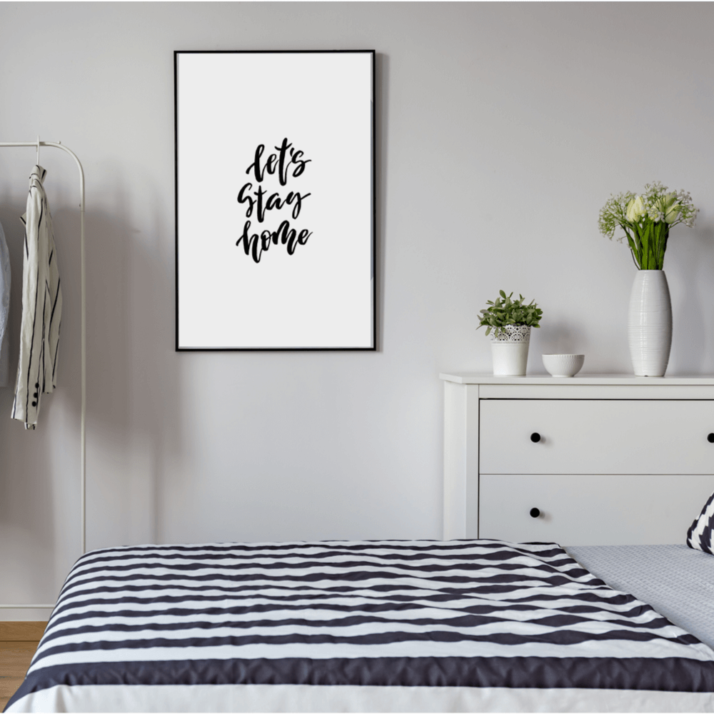 Let's Stay Home Wall Art Print