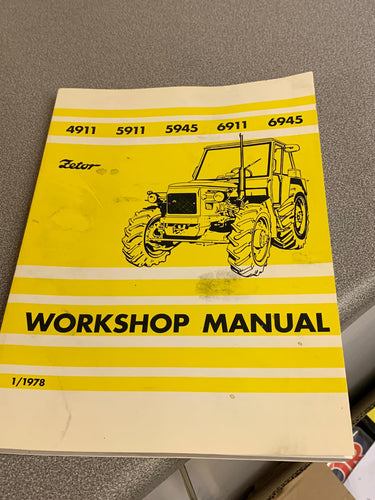 Workshop Manual for  Zetor 4911, 5911, 5945, 6911 and 6945.