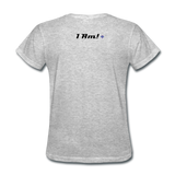 Work In Progress, I Am Women's Custom T-Shirts - heather gray