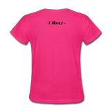Work In Progress, I Am Women's Custom T-Shirts - fuchsia