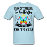 My Story Isn't Over Men's Custom  T-Shirt - powder blue