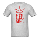 Custom T-Shirts Her King - heather gray