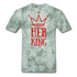 Custom T-Shirts Her King - military green tie dye
