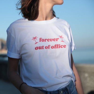 T-shirt bio Forever out of office - market place éthique & eco responsable Jours à Venir
