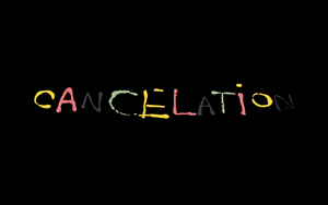 Cancelation Streetboard Movie