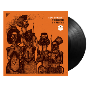 Sons of Kemet: Your Queen is a Reptile LP