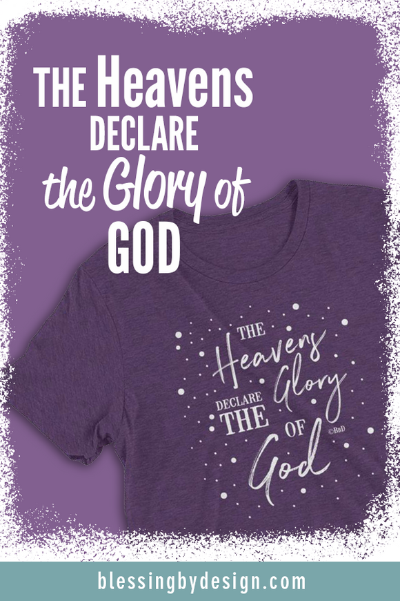 The Heavens Declare | Women's T-shirt