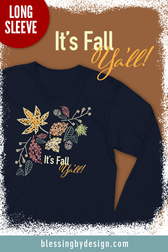 It's Fall Y'all | Women's Long Sleeve