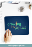 Growing into Jesus Sketch | Mousepad