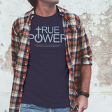 True Power | Unisex T-Shirt