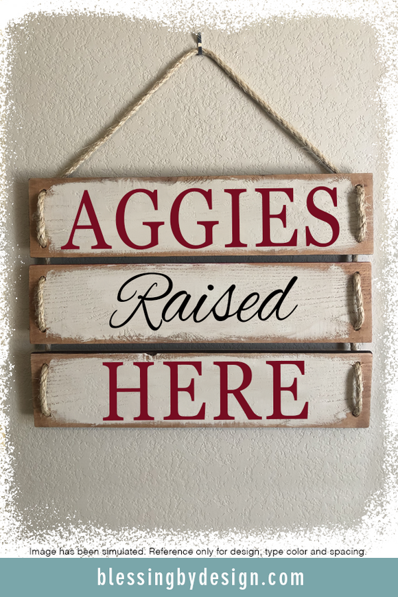 Mascot Raised Here | Rustic Wooden Sign