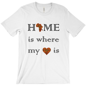 Kente Unisex Home is where my heart is T-shirt