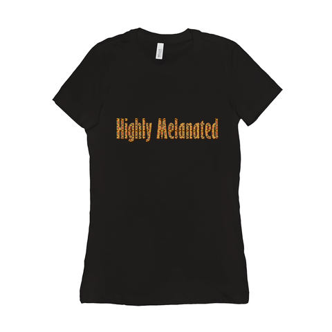 Highly Melanated Women's Tee