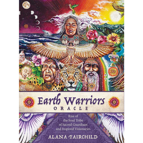 Earth Warriors Oracle: Rise of the Soul Tribe of Sacred Guardians and Inspired Visionaries - alter8.com