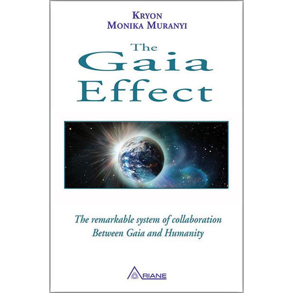 The Gaia Effect: The Remarkable System of Collaboration Between Gaia and Humanity (tp) - alter8.com