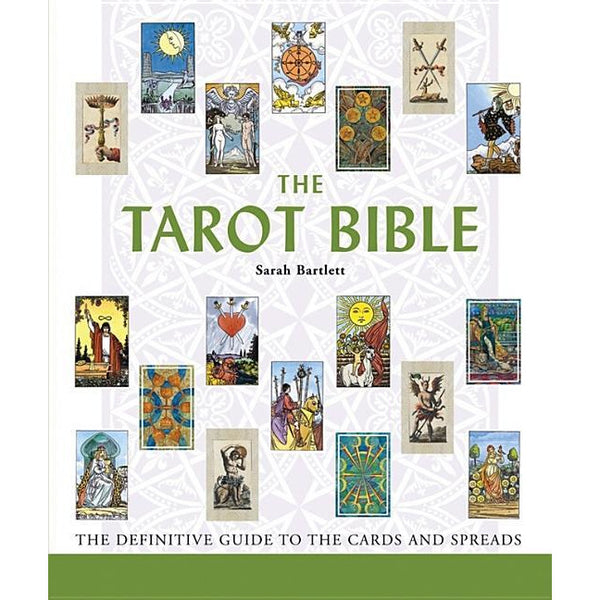 The Tarot Bible: The Difinitive Guide to the Cards and Spreads - alter8.com