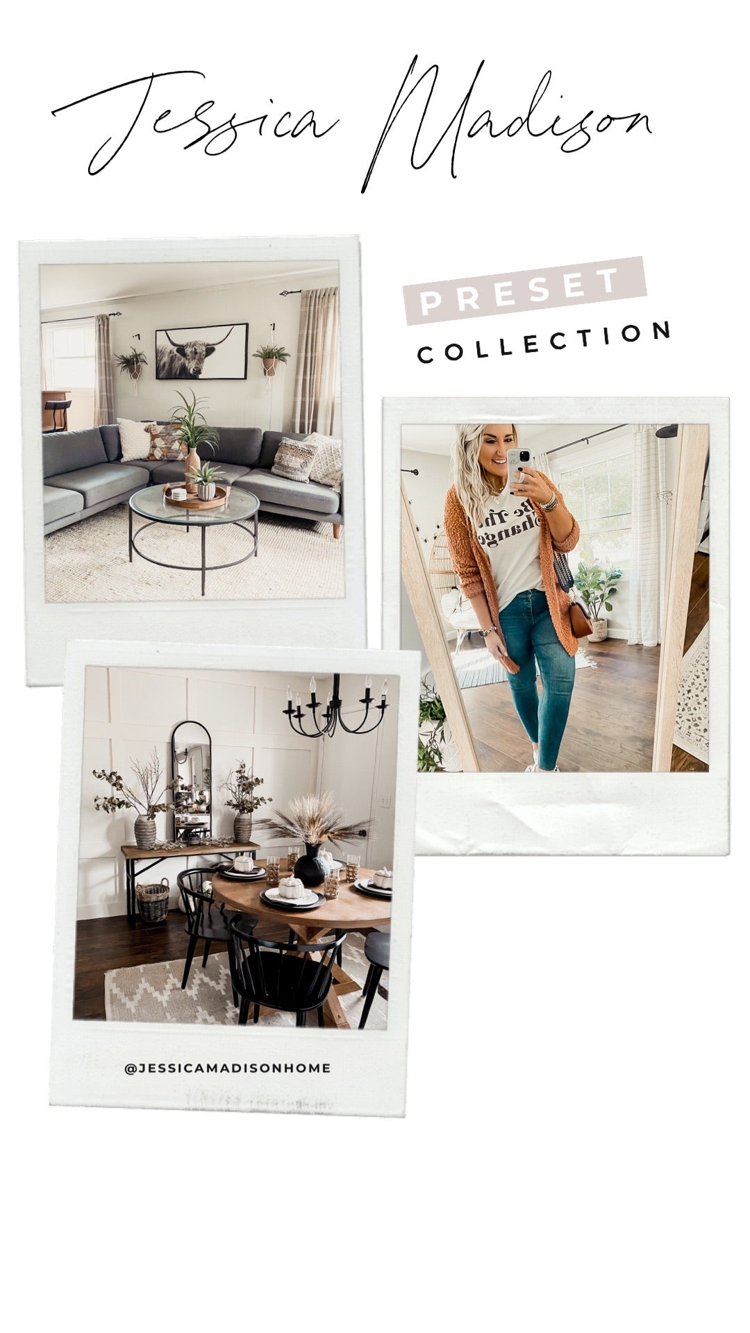 Jessica Madison Collection - @jessicamadisonhome - Lightroom Mobile Presets