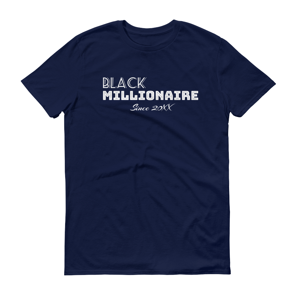 Black Millionaire Since T-shirt - Black Entrepreneur Clothing