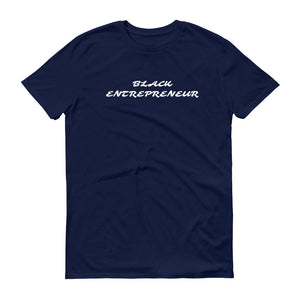 Black Entrepreneur T-shirt - Black Entrepreneur Clothing