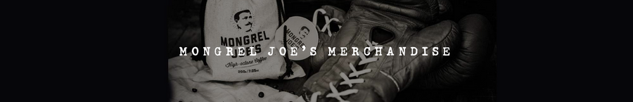 Mongrel Joe's Merchandise