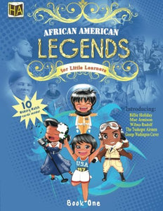African American Legends for Little Learners (Volume 1)