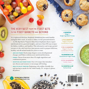 The Big Book of Organic Baby Food: Baby Purees, Finger Foods, and Toddler Meals For Every Stage: Stephanie Middleberg MS RD CDN