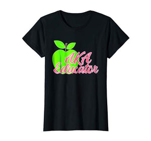AKA Educators Women Sorority Shirt Gift Teachers Professors