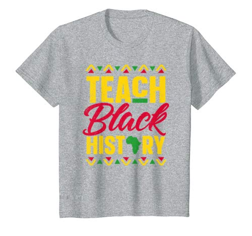 Teach Black History Month School Teacher T-Shirt Gift 2019