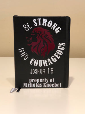 Be Strong and Courageous - Journal