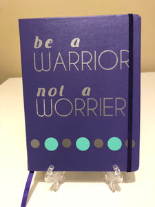 Be A Warrior - Journal