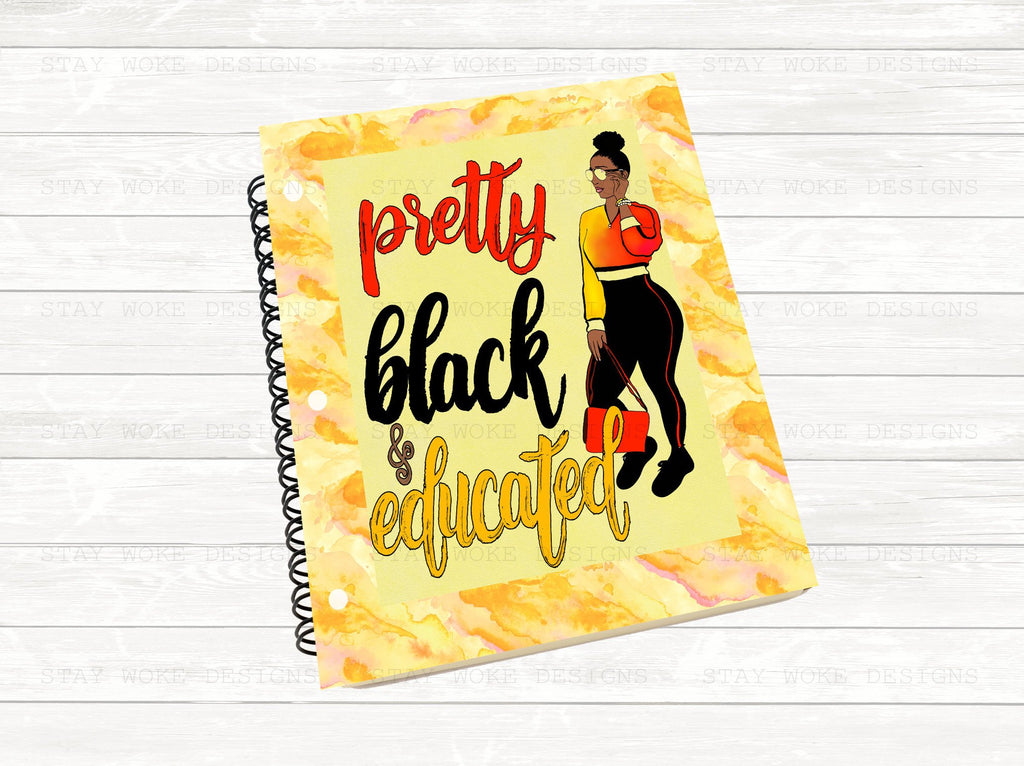 Pretty Black Educated, Black Woman Notebook, Black Girl, College Student, Notebook, African American, Gift Student, Gift for Her, Journal