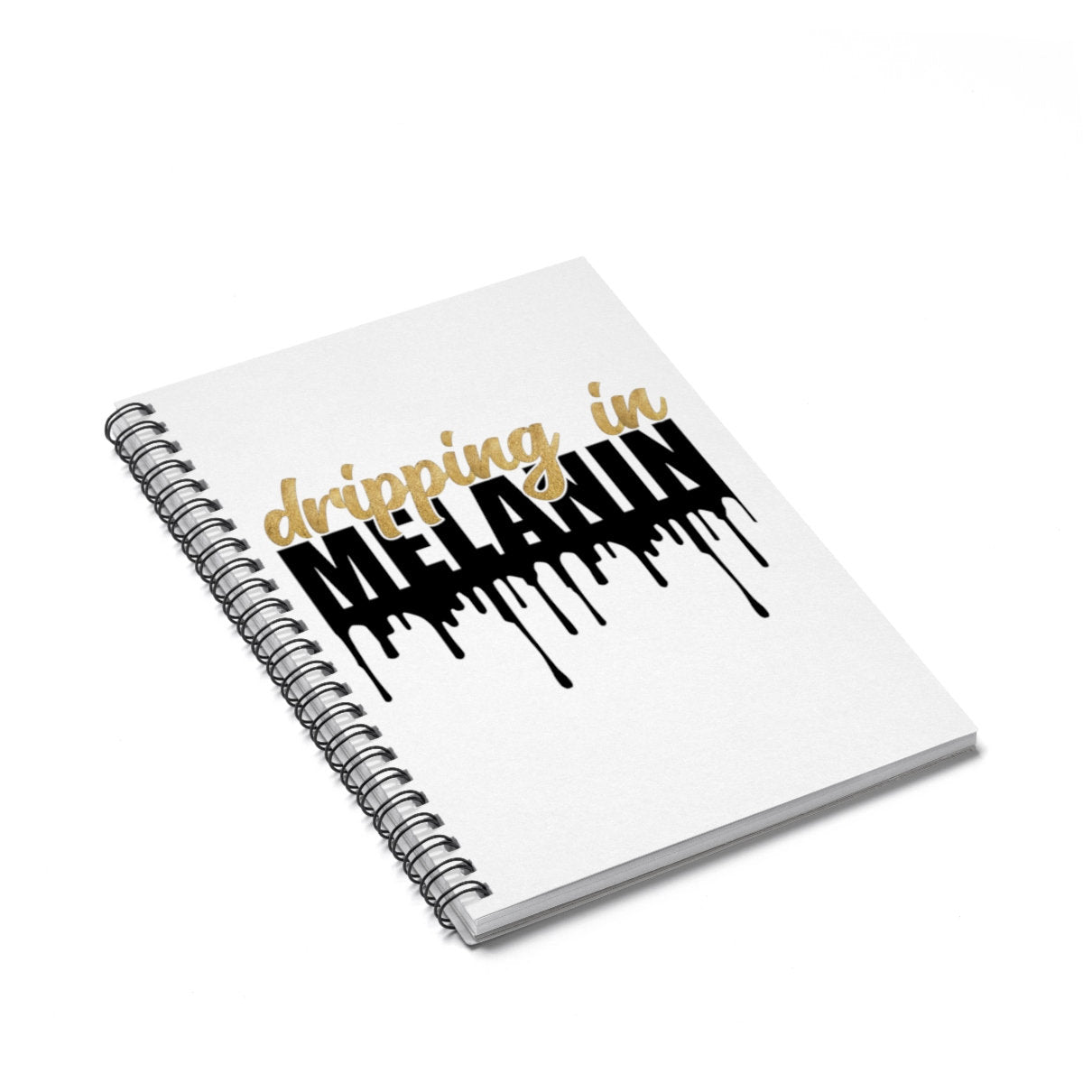 Dripping in Melanin Ethnic Spiral Notebook - Ruled Line African American, Black,  Back to School, Stationery, Home office
