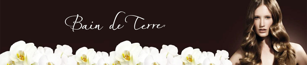 Bain de Terre Professional Hair Care Products