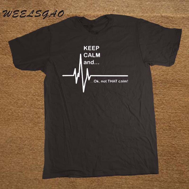 EMT EMS NurseKeep Calm and...Not That Calm Heart Rate Paramedic Nurse T Shirt