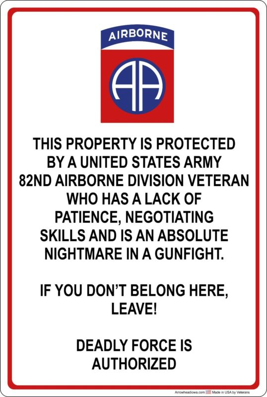 Property Protected by 82nd Airborne Veteran U.S. Army Aluminum Metal Sign