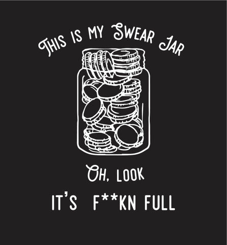 My Swear Jar Tee