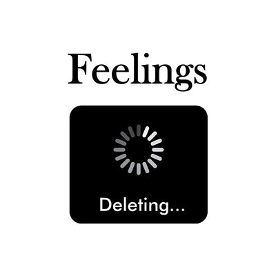 Deleted Feelings