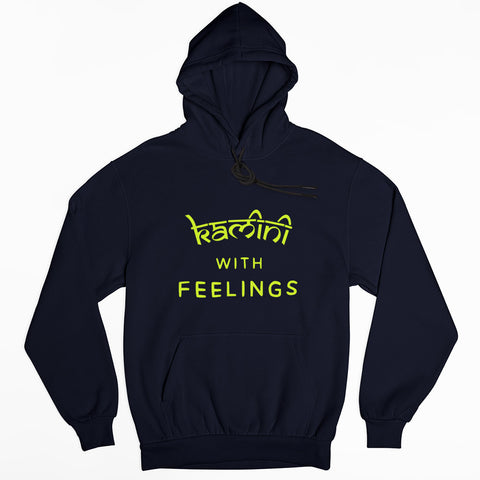 Kamini With Feelings Hoodie