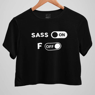 Sass On F**k Off Crop