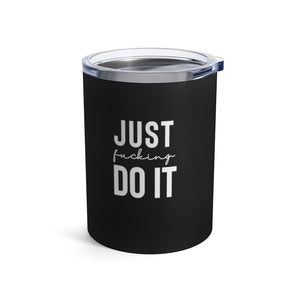 Just Ducking Do It Coffee Tumbler 10oz - Mystical Berries