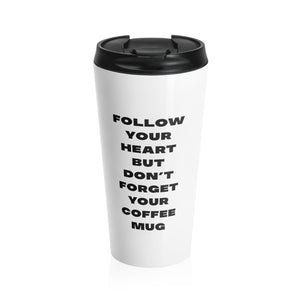 Don't Forget Your Coffee Travel Mug - Mystical Berries