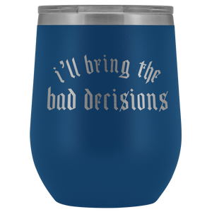 Bad Decisions Stemless Wine Tumbler - Mystical Berries