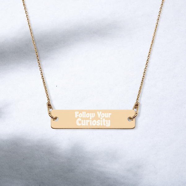 Follow Your Curiosity Engraved Bar Chain Necklace