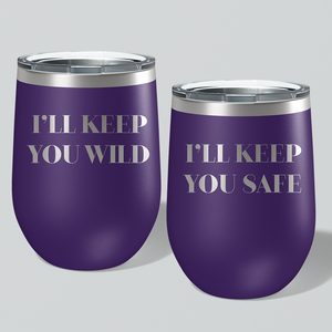 I'll Keep You Wild / I'll Keep You Safe Wine Tumbler Combo - Mystical Berries