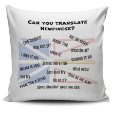 Load image into Gallery viewer, Newfinese 101 Pillow Cover - Can you translate Newfinese? - PP.11567279