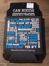 Load image into Gallery viewer, Newfoundland sayings can koozie