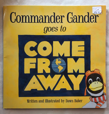 Commander Gander Book goes to Come From Away Book