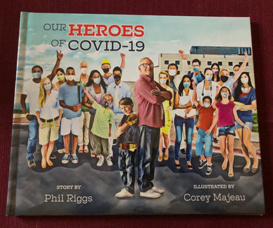 Our Hero's of Covid-19 Hardcover Children's Book